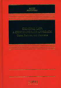 Criminal Law A Contemporary Approach Cases, Statuies and Problems