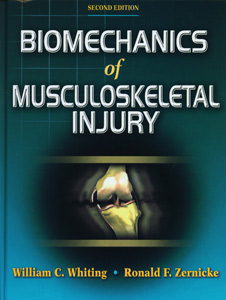 Biomechanics of Musculoskeletal Injury:2nd Edition
