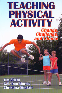 Teaching Physical Activity : Change, Challenge, and Choice