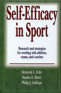 Self-Efficacy in Sport : Research and strategies for working with athletes, teams, and coaches