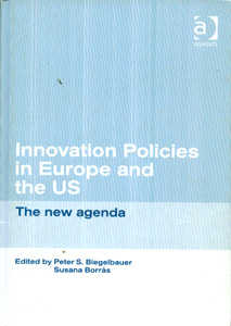 Innovation Policies in Europe And The US The New Agenda