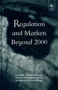 Regulation and Market Beyond 2000