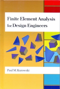 Finite Element Analysis For Design Engineers