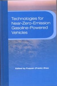 Technologies for Near-Zero-Emission Gasoline-Powered Vehicles