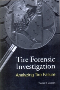 Tire Forensic Investigation: Analyzing Tire Failure