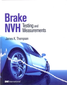 Brake NVH: Testing and Measurements