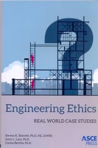 ENGINEERING ETHICS REAL WORLD CASE STUDIES