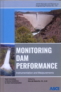 Monitoring Dam Performance Instrumentation and Measurements