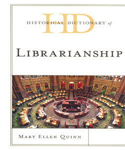 Historical Dictionary of Librarianship