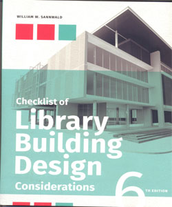 Checklist of Library Building Design Considerations 6Ed.