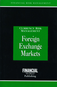 Currency Risk Management Foreign Exchange Markets