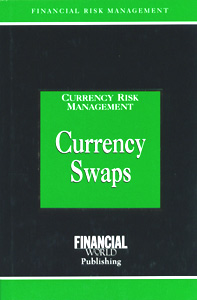 Currency Risk Management Currency Swaps