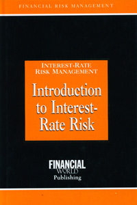 Interest Rate Risk Management Introduction to Interest Rate Risk
