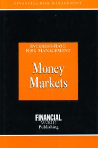 Interest Rate Risk Management Money Markets