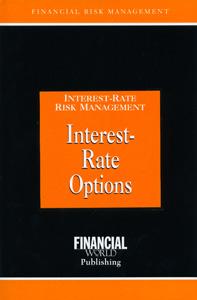 Interest Rate Risk Management Interest Rate Options