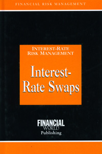 Interest Rate Risk Management Interest Rate Swaps