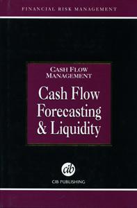 Cash Flow Management Cash Flow Forecasting & Liquidity