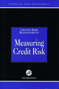 Credit Risk Management Measuring Credit Risk