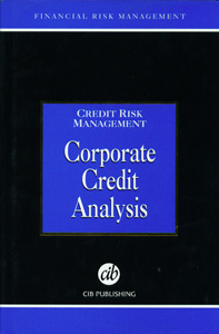 Credit Risk Management Corporate Credit Analysis
