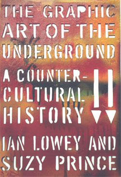 The Graphic Art of the Underground