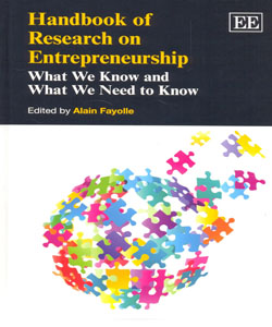Handbook of Research on Entrepreneurship What We know and What We Need to Know