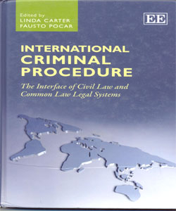 International Criminal Procedure The Interface of Civil Law and Common Law Legal Systems