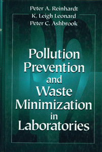 Pollution Prevention and Waste Minimization in Laboratories