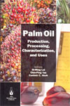 Palm Oil Production Processing Characterizations and Uses