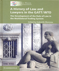 A History of Law and Lawyers in the GATT/WTO