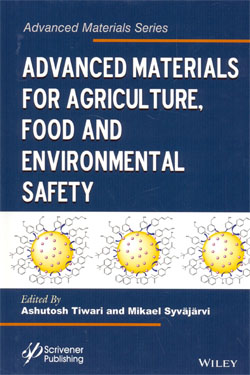 Advanced Materials for Agriculture Food and Environmental Safety