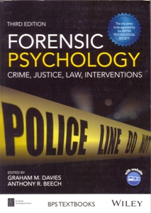 Forensic Psychology: Crime, Justice, Law, Interventions 3Ed.