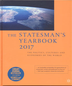 The Statesman's Yearbook 2017 153 Ed. The Politics, Cultures and Economies of the World
