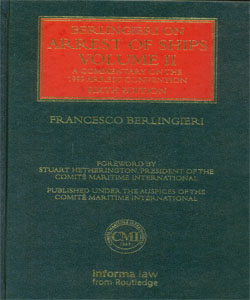 Berlingieri on Arrest of Ships 6th Ed. 2 Vol.Set.
