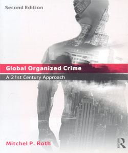Global Organized Crime A 21st Century Approach