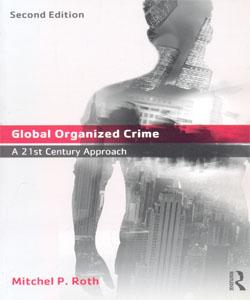 Global Organized Crime A 21st Century Approach