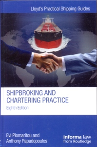 Shipbroking and Chartering Practice 8Ed.