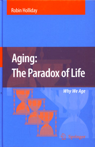 Aging : The Paradox of Life