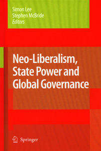 Neo-Liberalism State Power and Global Governance
