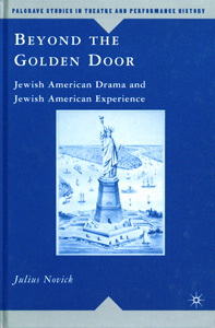Beyond the Golden Door 1st Edition :Jewish American Drama and Jewish American Experience