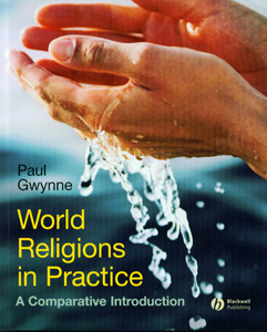 World Religions in Practice : A Comparative Introduction