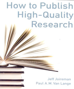 How to Publish High-Quality Research: Discovering, Building, and Sharing the Contribution