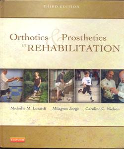 Orthotics and Prosthetics in Rehabilitation 3Ed.