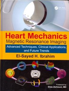 Heart Mechanics Magnetic Resonance Imaging 2 Vol.Set.