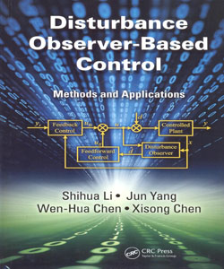 Disturbance Observer Based Control Methods and Applications