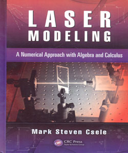 Laser Modeling A Numerical Approach with Algebra and Calculus