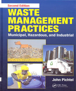 Waste Management Practices Municipal Hazardous and Industrial 2ed.