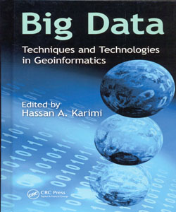 Big Data Techniques and Technologies in Geoinformatics
