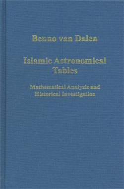 Islamic Astronomical Tables Mathematical Analysis and Historical Investigation