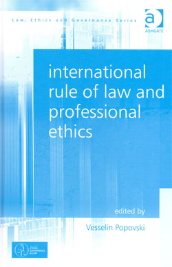 Internaional Rule of Law and Professional Ethics