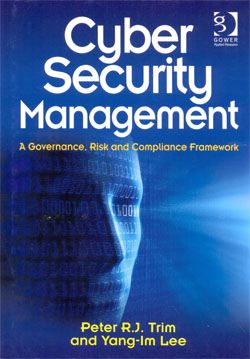 Cyber Security Management A Governance Risk and Compliance Framework